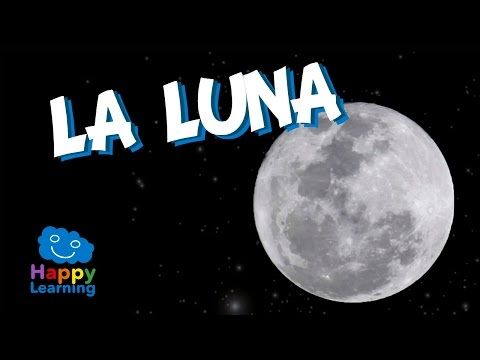 La Luna | Videos Educativos para Niños - YouTube                                                                                                                                                                                 Más