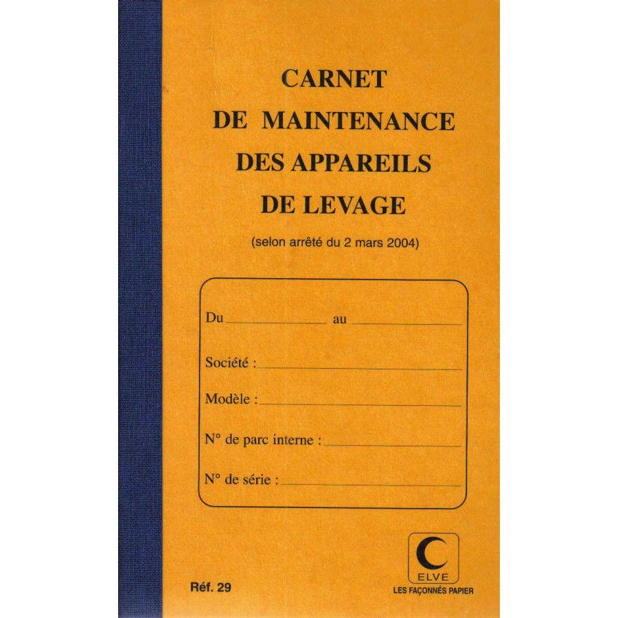 Livret d'entretien – Matériel de levage et de manutention: ELVE   – Carnet pour Véhicule et Camion