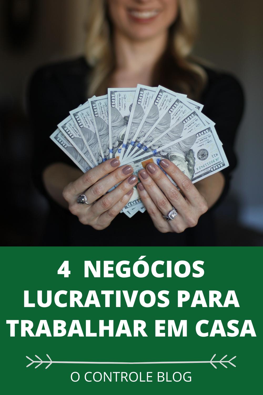 4 NEGÓCIOS LUCRATIVOS PARA TRABALHAR EM CASA