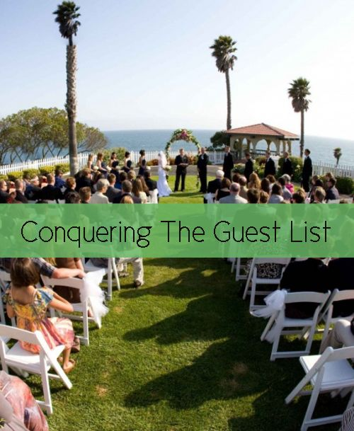 Everything You Need To Know About Conquering Your Wedding Guest List Is Right Here