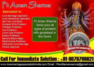 Free Classifieds Love marriage and vashikaran specialist by astrologer aman sharma call +91 9876706621 - All of India, All India - ADpress Non registration Free classifieds India.