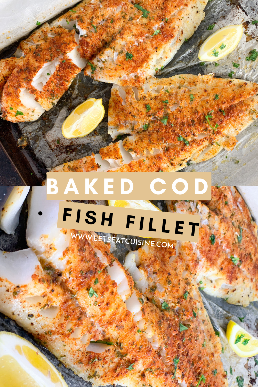 Baked Cod Is A Tender And Juicy Cod Filet Baked In A Cajun Seasoning With Lemon Juice Honey And Olive Oil Ma In 2020 Cod Fish Recipes Baked Baked Cod Cod