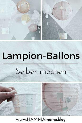 DIY-Deko-Idee ° Heißluftballons für das Kinderzimmer selber machen #kinderzimmermädchen
