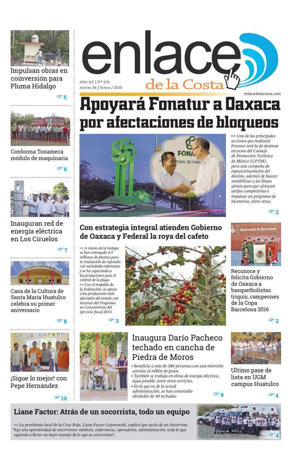 Edición 270; Enlace de la Costa  Edición número 270 del periódico Enlace de la Costa, editado y distribuido en la Costa de Oaxaca con información de la región y sus municipios.