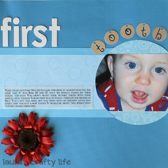 Lauras Crafty Life: Scrapbook Layout: First Tooth