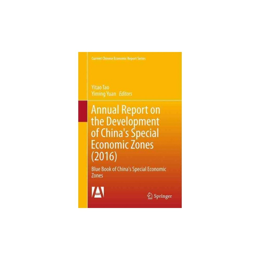 Annual Report on the Development of China's Special Economic Zones (2016) : Blue Book of China's Special