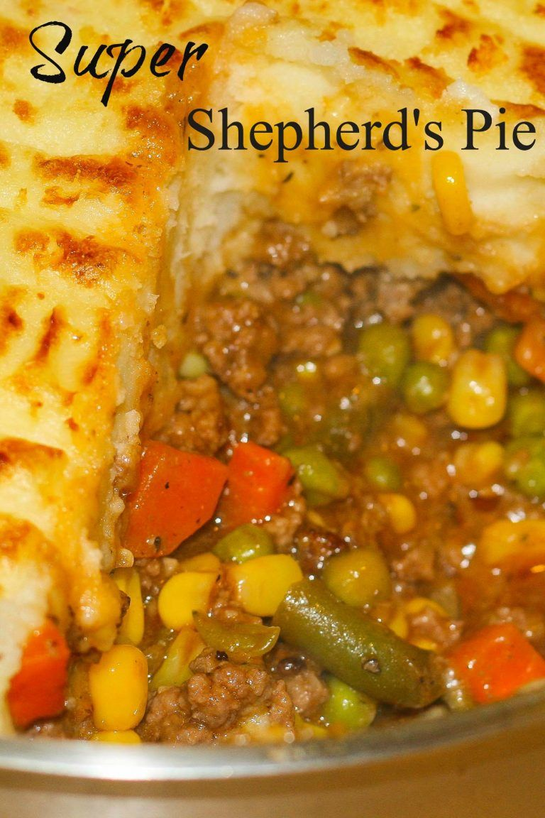 Super Shepherd S Pie Recipes Sheppards Pie Recipe Food