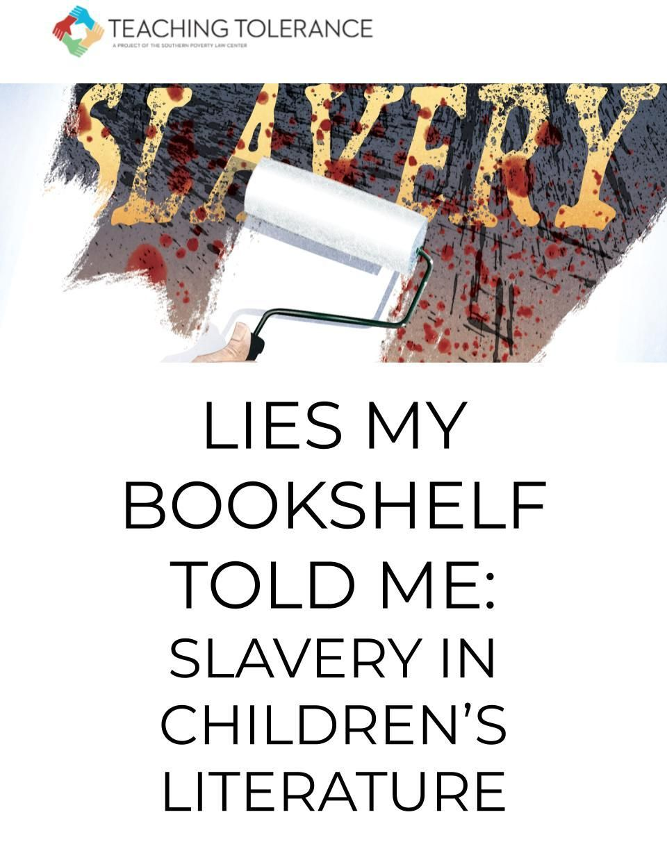 Lies My Bookshelf Told Me Slavery In Children S Literature With