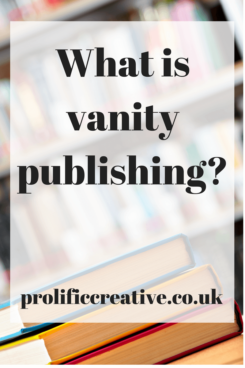 Attractive What Is Vanity Publishing?   The Prolific Creative