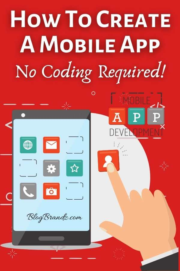 How To Make Your Own App And Earn Money No Coding Required In 2020 App Development Process App Increase Blog Traffic