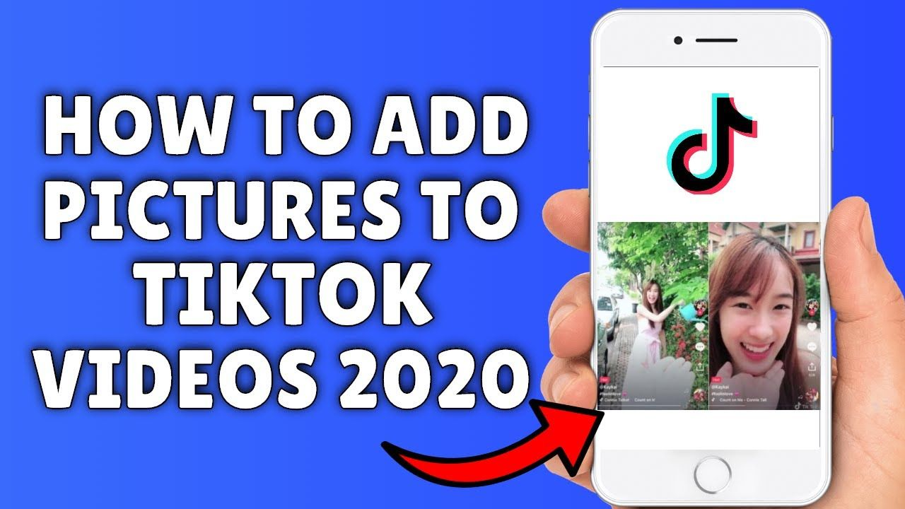 How To Add Pictures To Tiktok Videos 2020 How To Make Tik Tok Video Tik Tok Pictures Ads