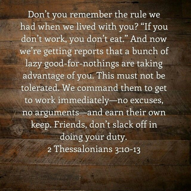2 thess 3:10-13 | How to get. Do not eat. Remember
