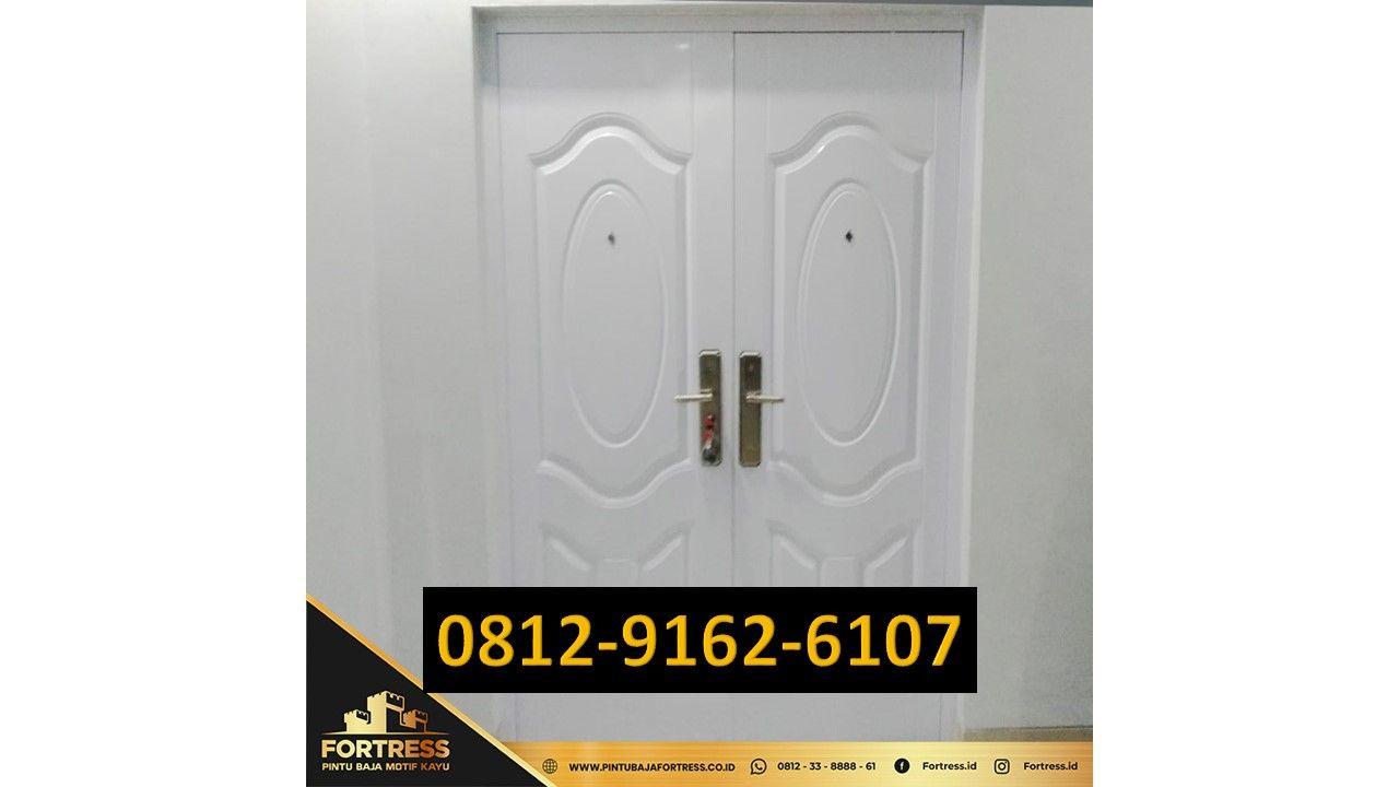 0812-9162-6107 (FORTRESS), Harga Pintu Besi Plat