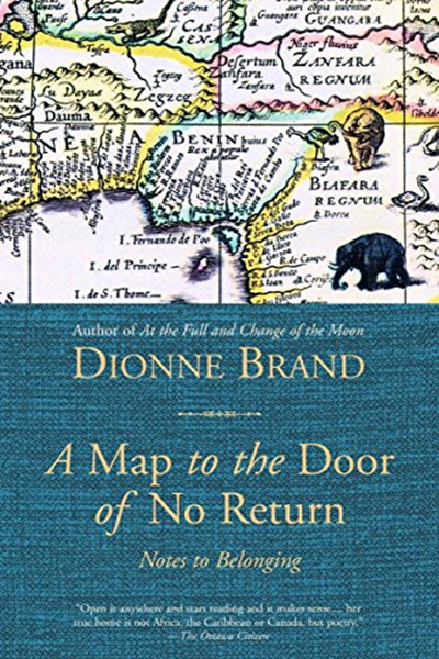 (2002) A Map to the Door of No Return Notes to Belonging