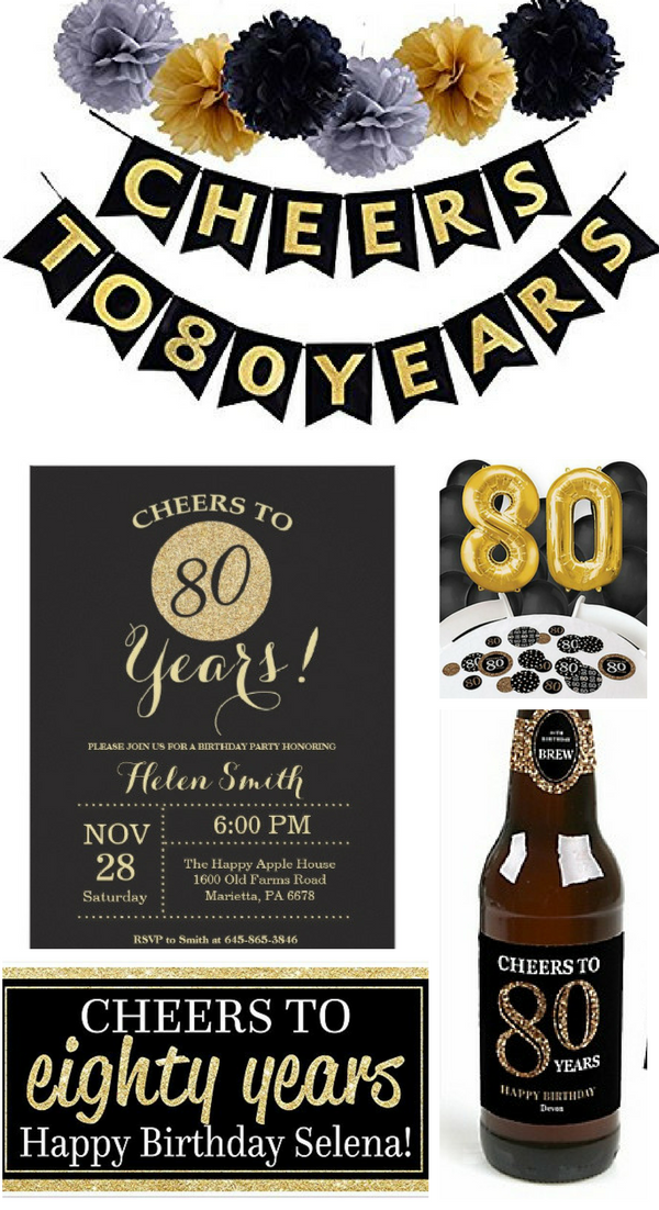 80th Birthday Party Ideas Looking For A Fun Theme An Check Out These Great Cheers To 80 Years Decorations And