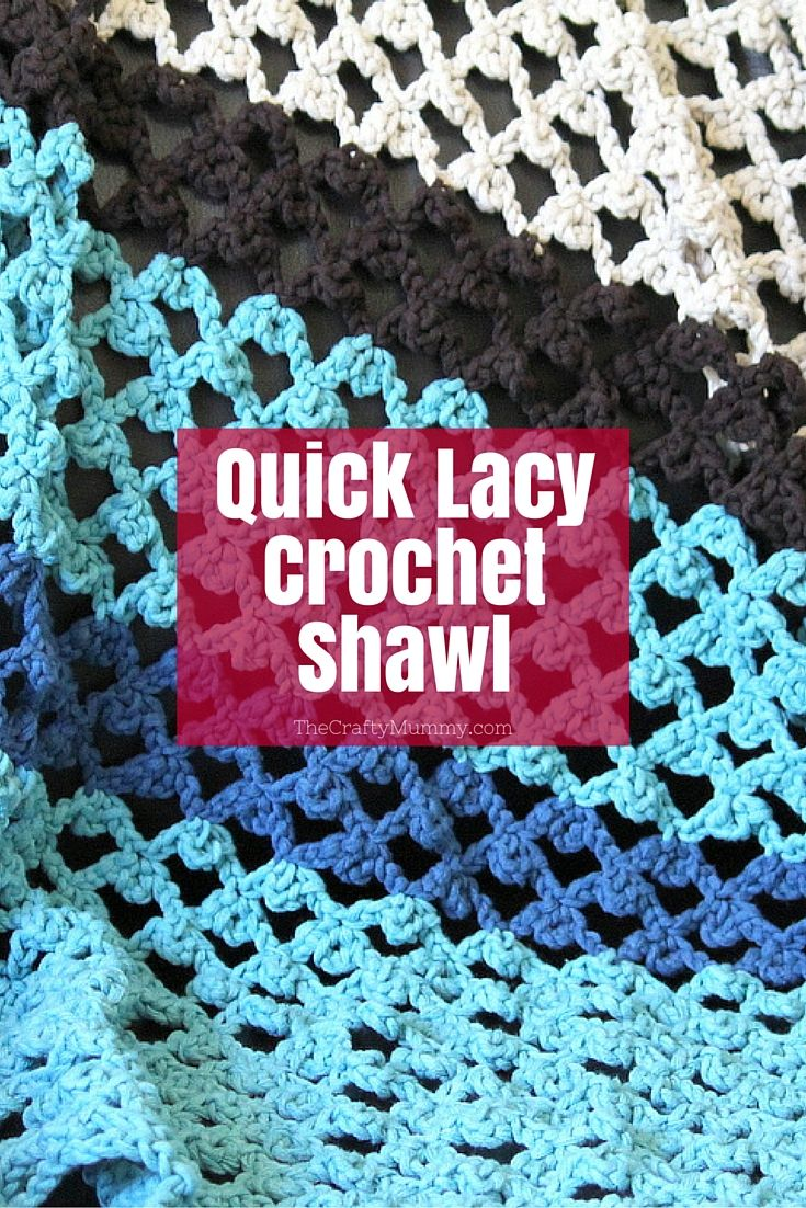 Quick Lacy Crochet Wrap