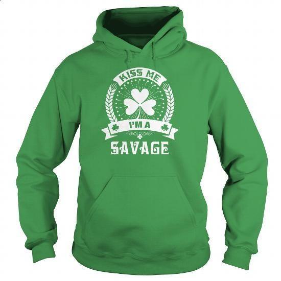 SAVAGE - [29-01-2016] - #shirt cutting #sweatshirt style. I WANT THIS => https://www.sunfrog.com/Events/SAVAGE--29-01-2016-Green-Hoodie.html?68278