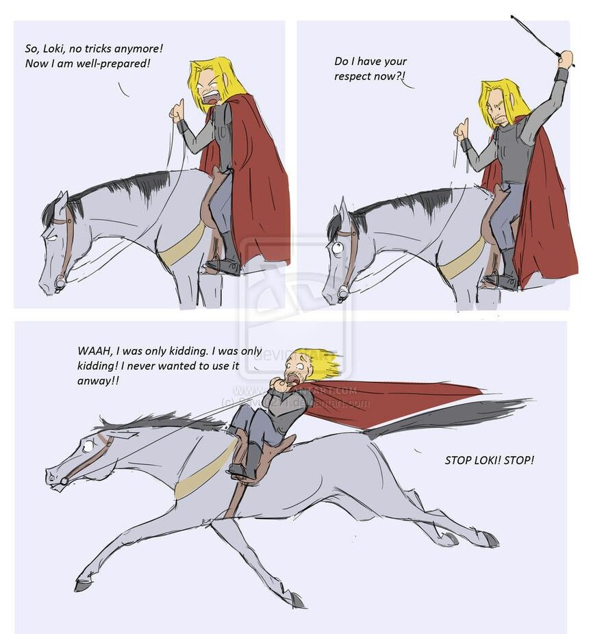 Loki as a horse, Thor being dumb.