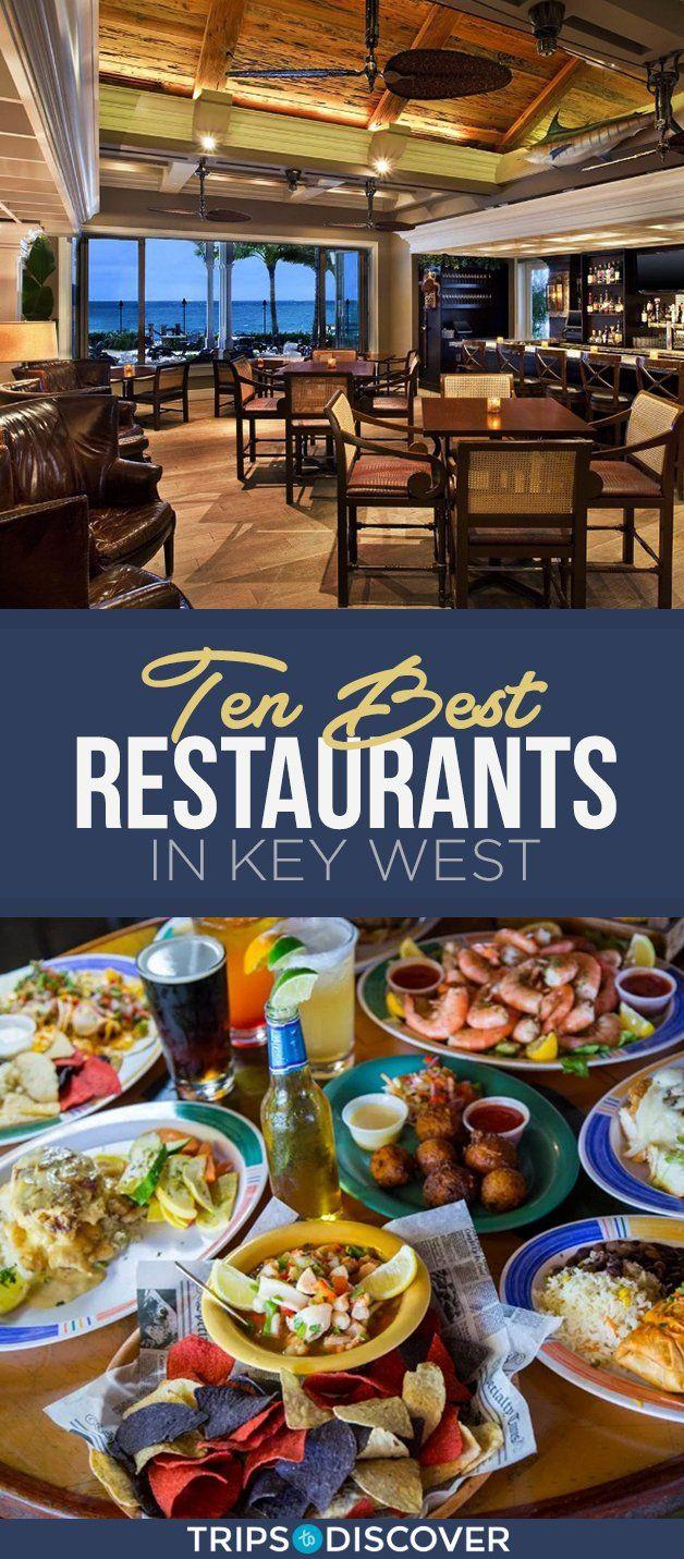 The 10 Best Restaurants In Key West In 2020 Key West Restaurants Key West Vacations Travel Key West
