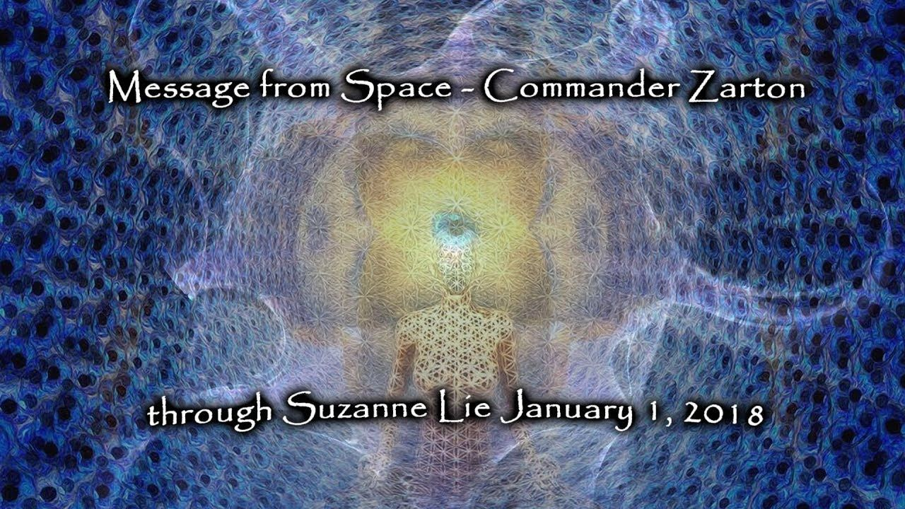 Message from Space - Commander Zarton through Suzanne Lie and the Arctur...