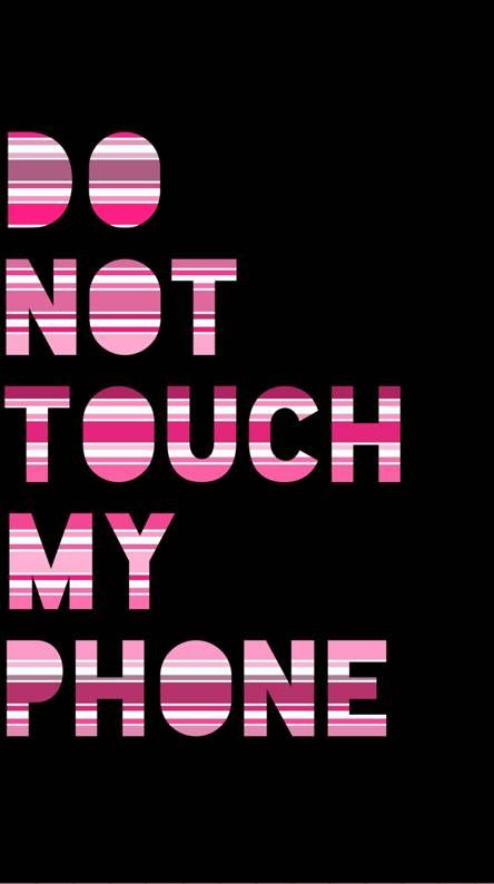 Dont Touch My Phone Ringtones And Wallpapers - Free By Zedge™