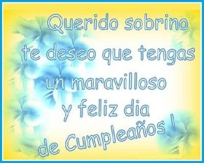 Frases De Cumpleaños Para Mi Sobrino Querido Happy Birthday Happy Congratulations