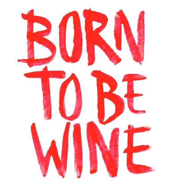 born to be wine quote quotes inspiration inspo katierebekah handsandhustle pinterest. Black Bedroom Furniture Sets. Home Design Ideas
