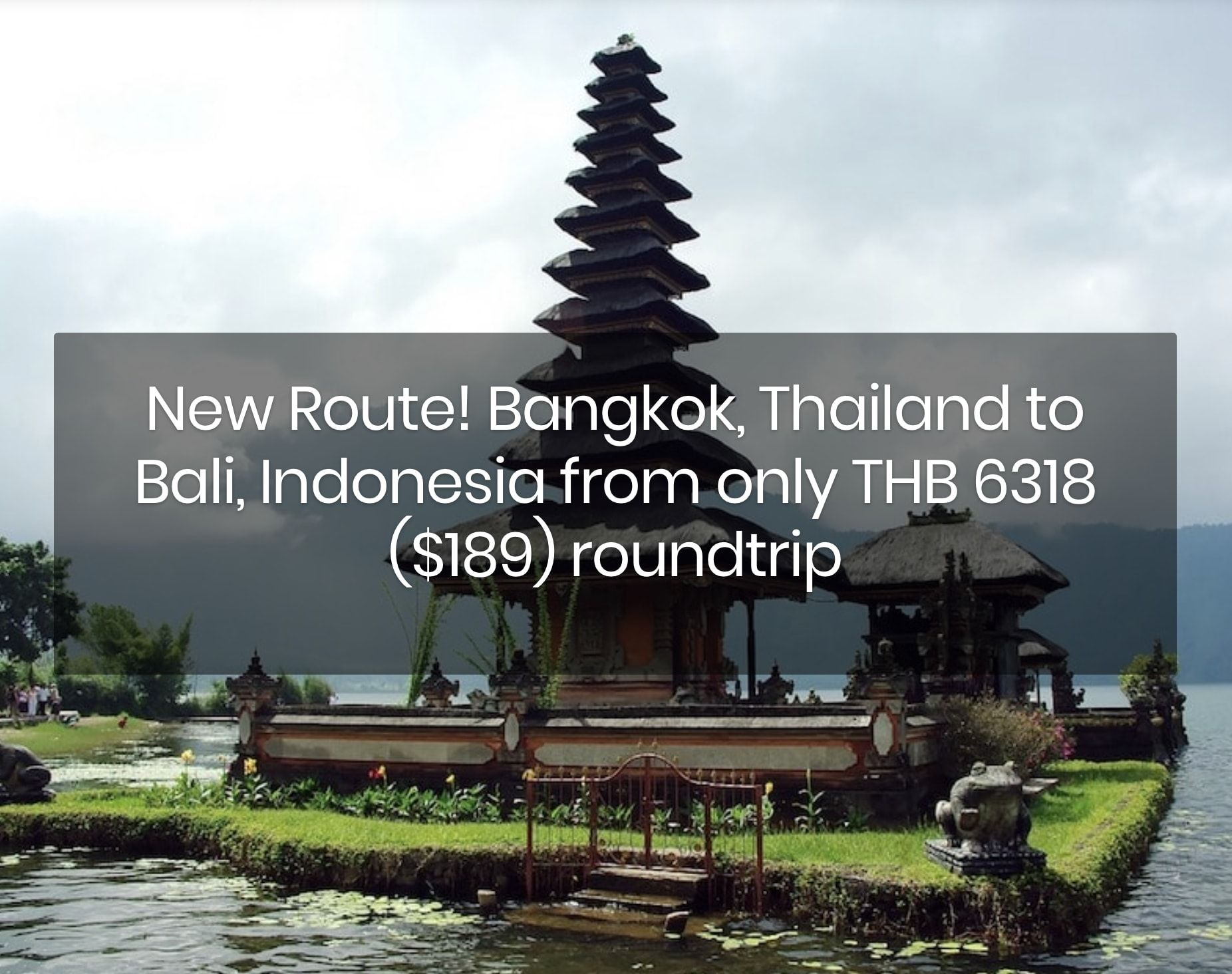 New Route! Bangkok, Thailand to Bali, Indonesia from only