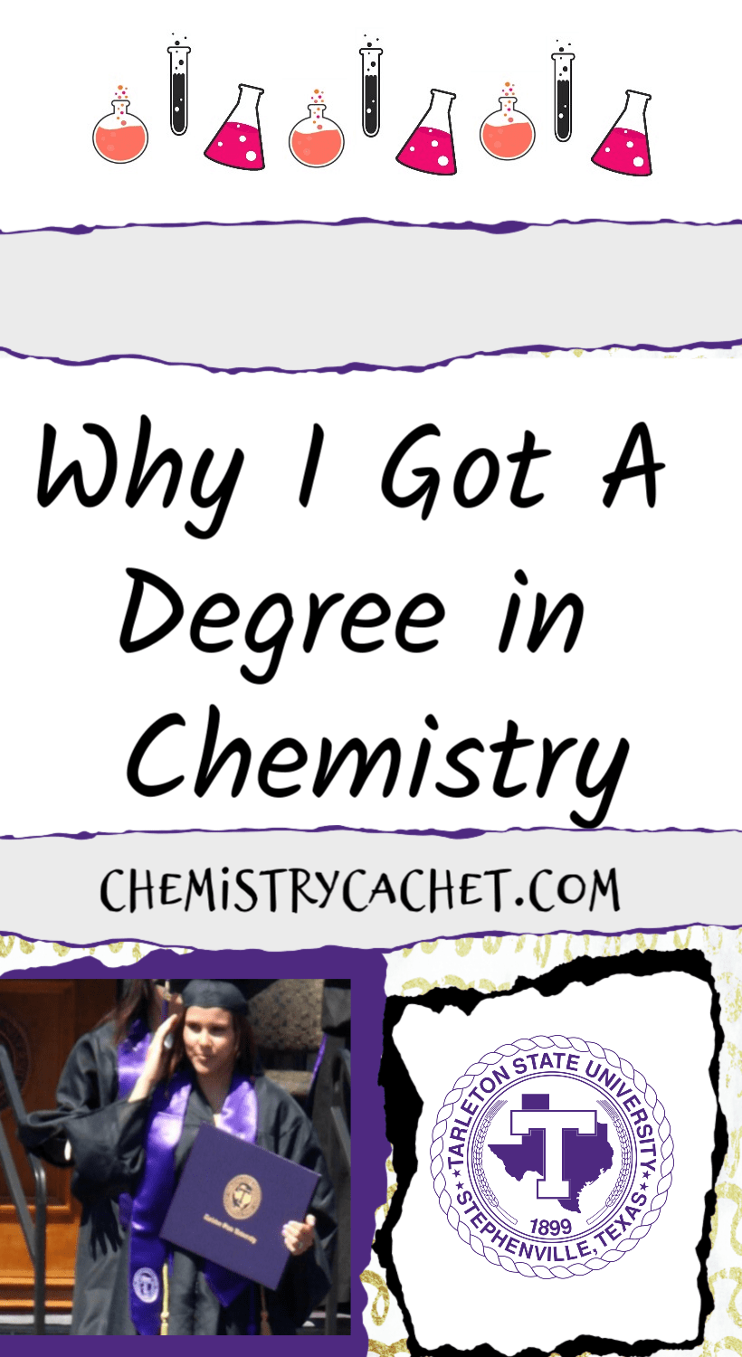 Why I Got A Degree In Chemistry Chemistry Cachet Chemistry Jobs Chemistry Degree Chemistry