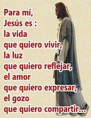 Para mi Jesús es: