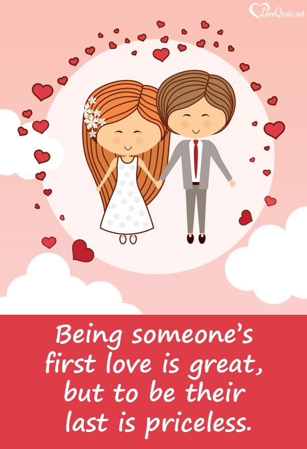 Being Someones First Love Is Great But To Be Their Last Is