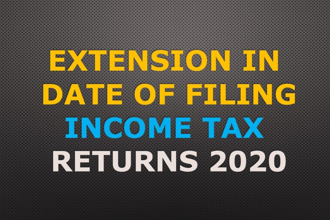 Extension In Date Of Filing Income Tax Returns Statements For Tax Year 2020 Pakistan In 2020 Income Tax Return Income Tax Tax Return