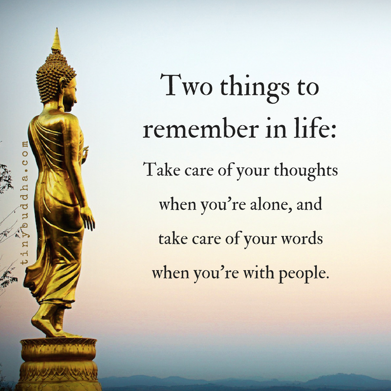 Two Things to Remember in Life - Tiny Buddha