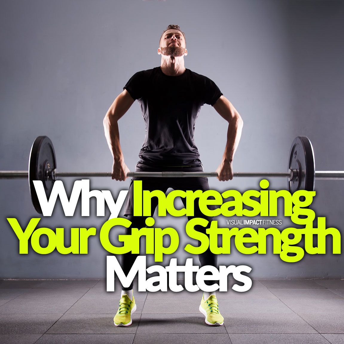 Why Increasing Your Grip Strength Matters Workout Plan For Men Fitness Motivation Grip Strength
