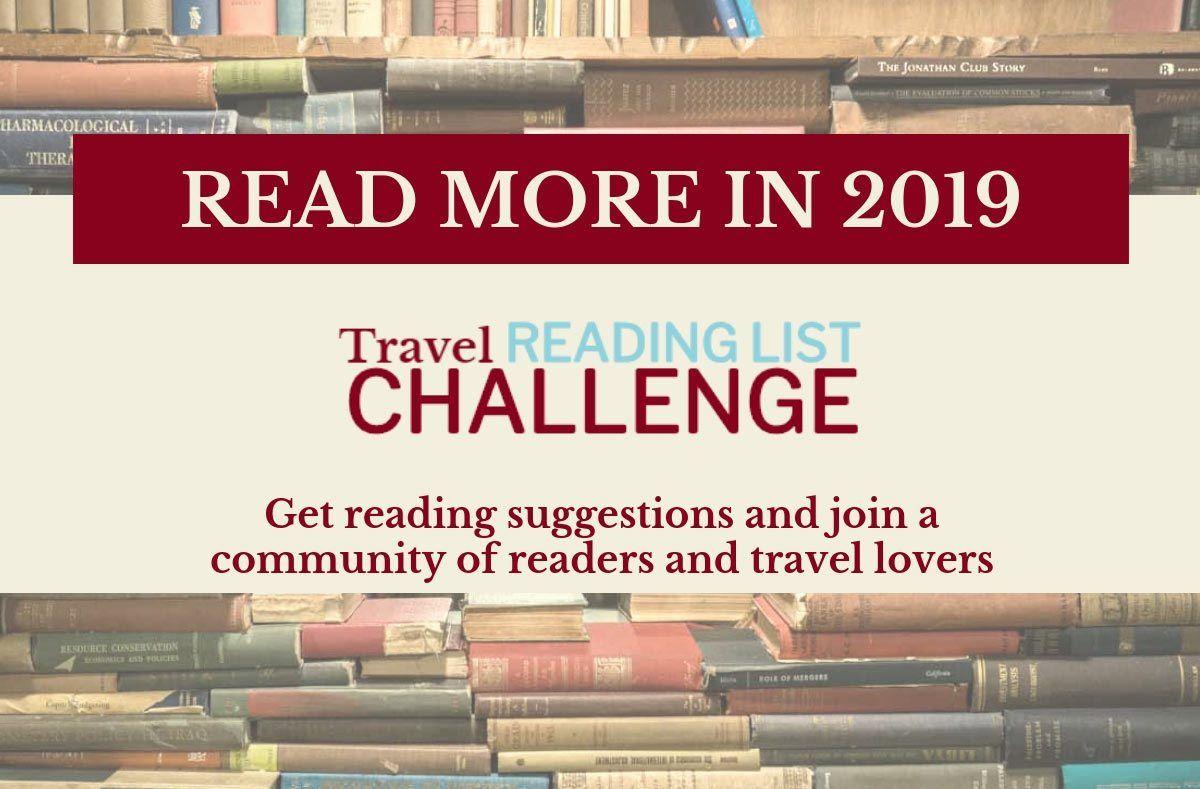 The 2019 Travel Reading List Challenge Explore More Literary Territory Travel Reading Reading List Challenge List Challenges