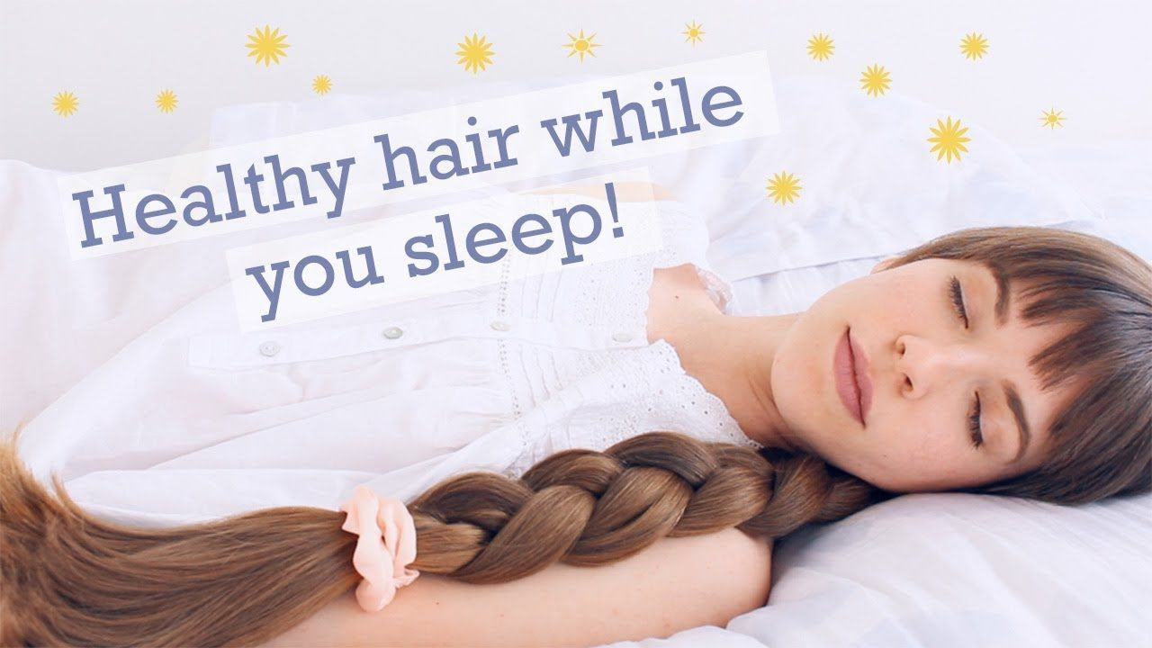Protective Sleep Hairstyles Haircare Tips For Healthy Beautiful Hair Sleep Hairstyles Hair Styles Healthy Hair Tips