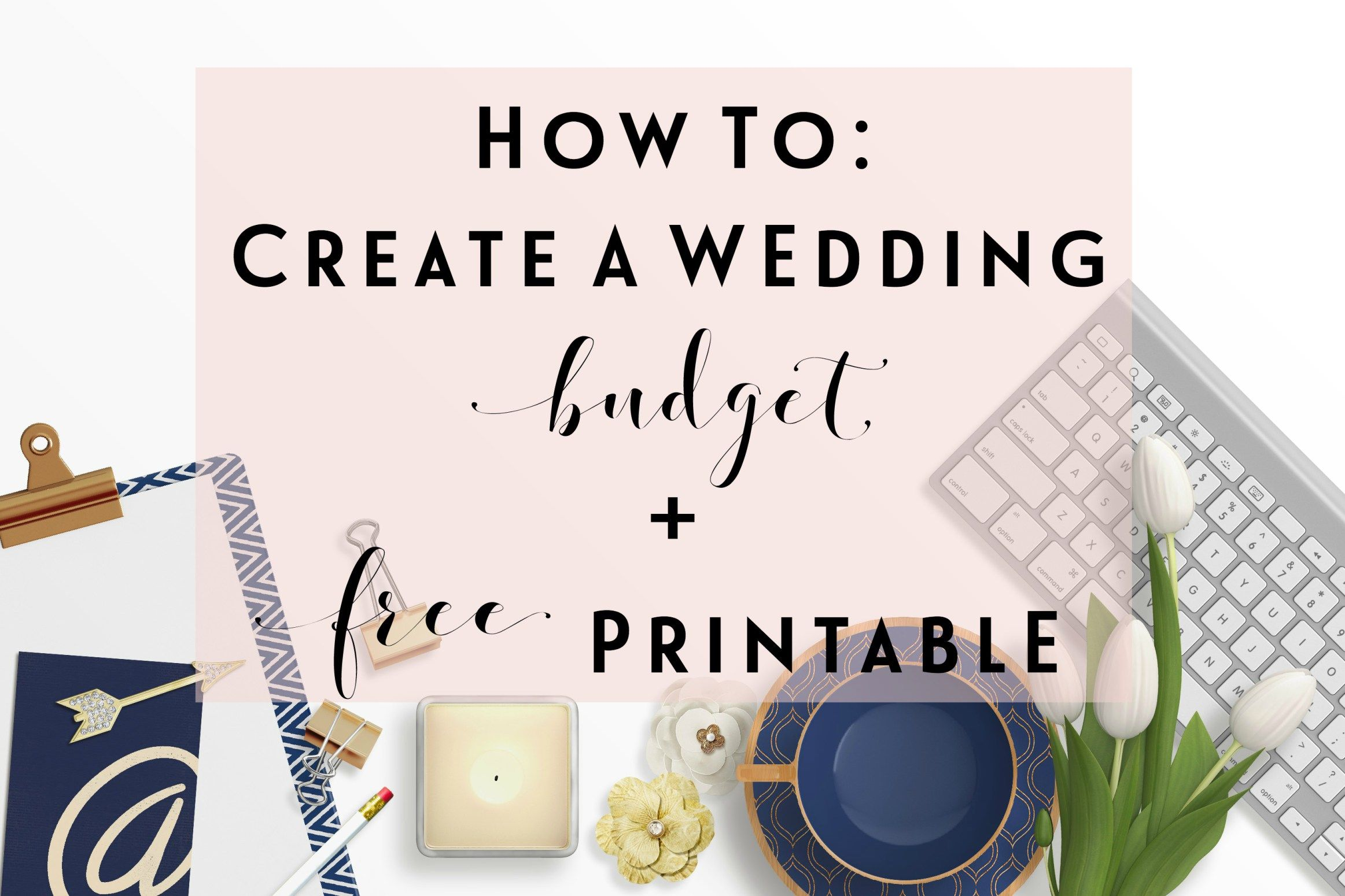How To Create A Wedding Budget Printable Worksheet