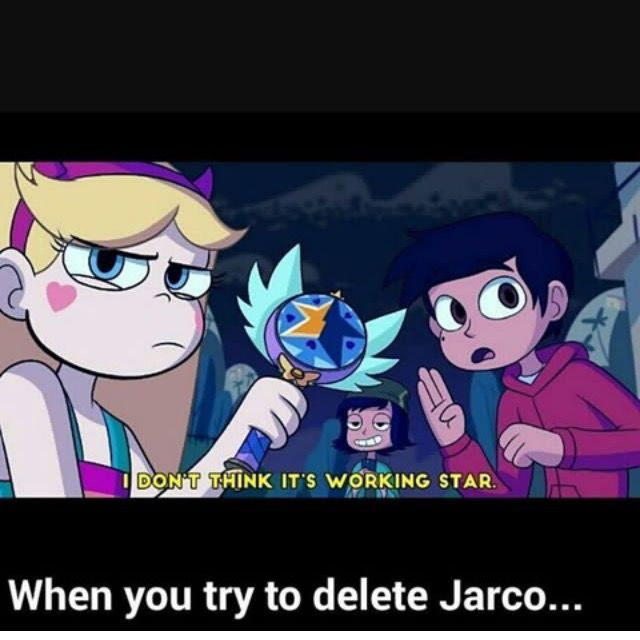 Yes Delete Jarco Delete That Delete That Thing Star Vs The Forces Of Evil Star Vs The Forces Force Of Evil
