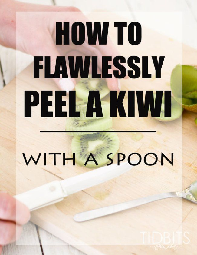 How to flawlessly peel a kiwi - with a spoon!