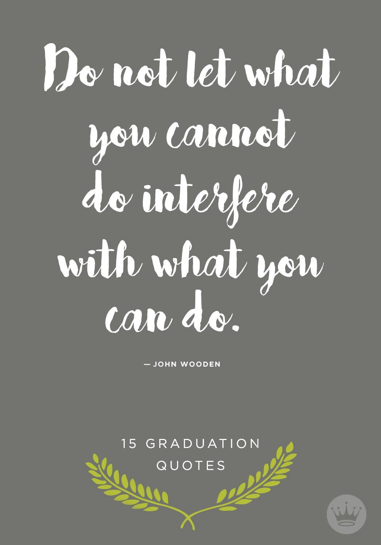 15 graduation quotes Graduation quotes, Inspirational