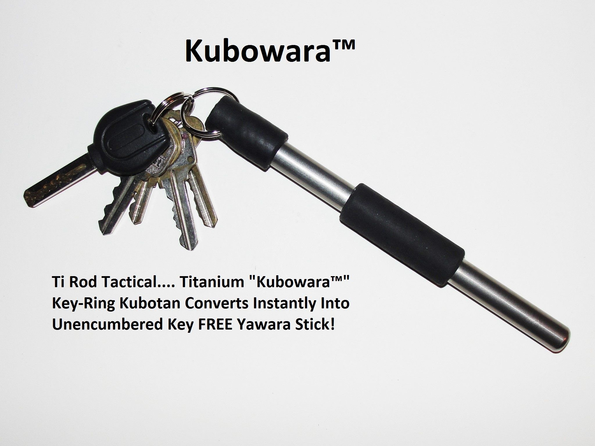 My Kubowara™ is a Key Ring Kubotan that converts instantly into a Key FREE  Unencumbered Yawara Stick for more effective Self Defense Use. 5b97bd4ee6