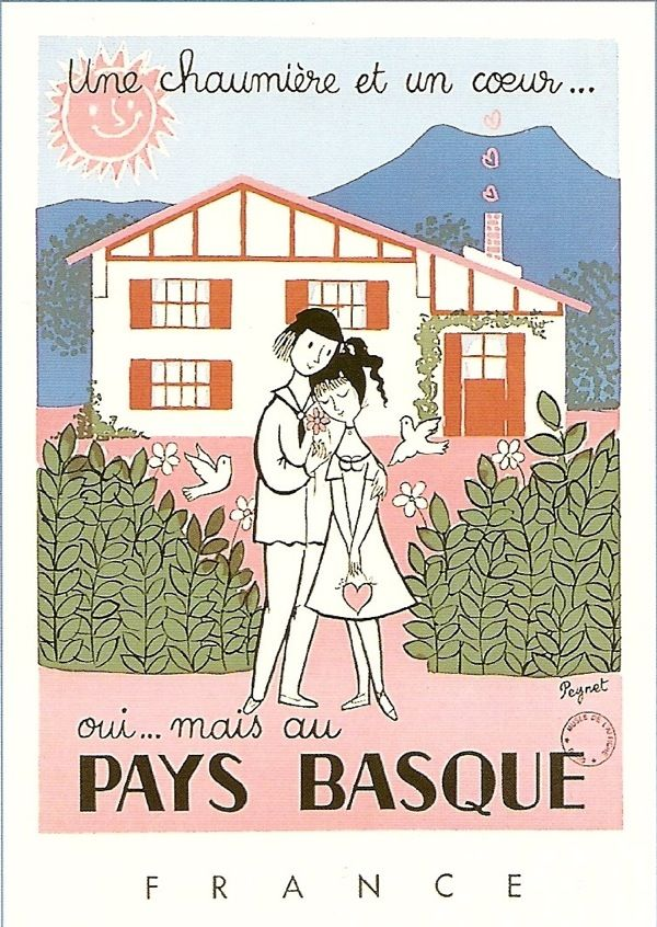 Where The Lovely Things Are Pays Basque Peynet Les Amoureux De Peynet
