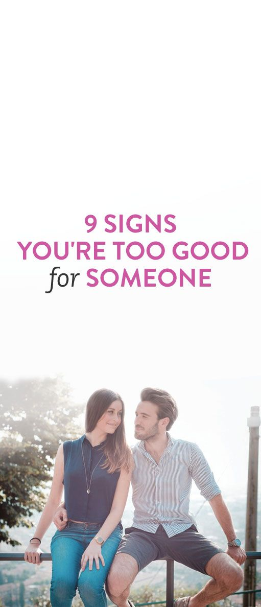 Signs youre dating a good girl