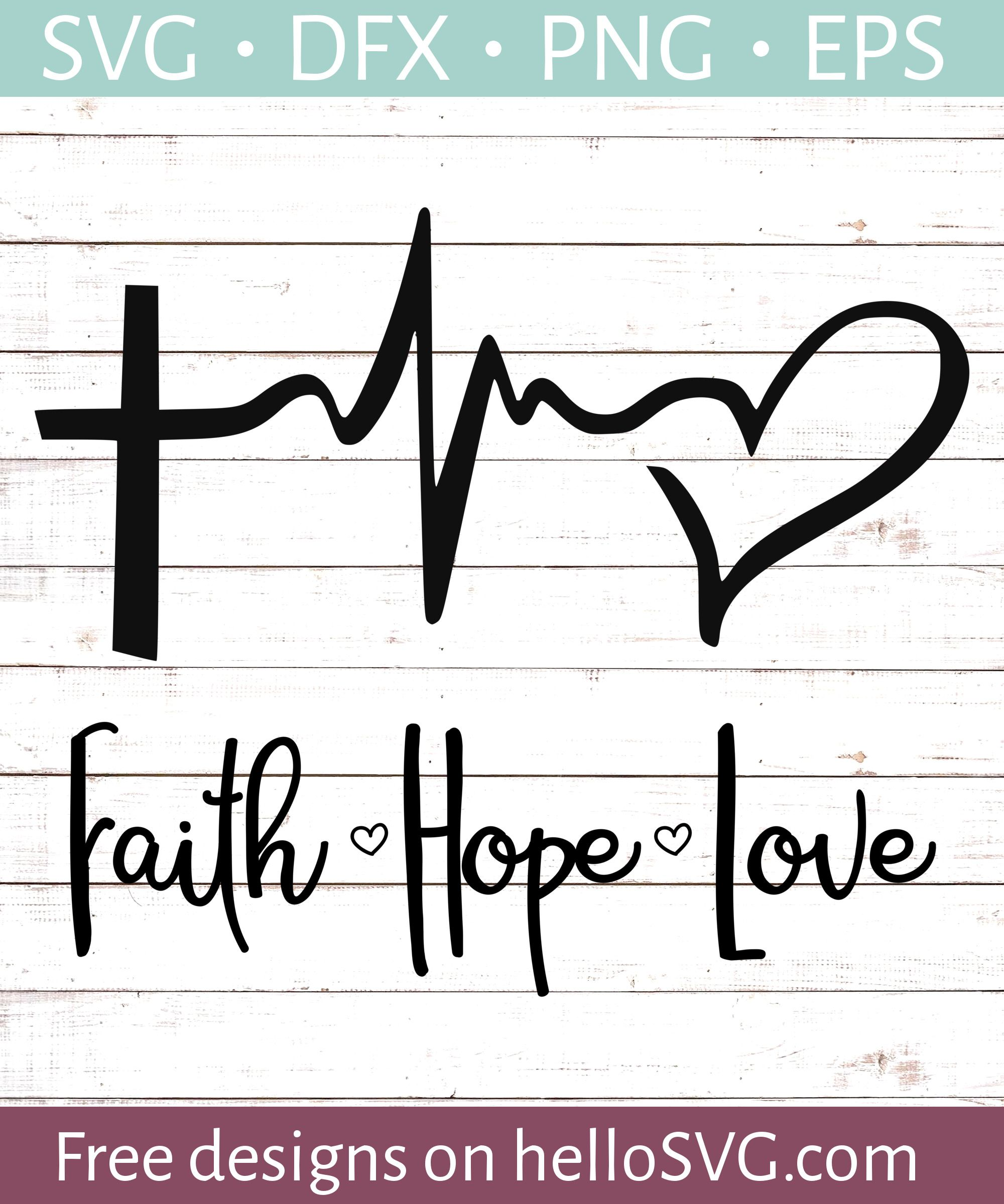 Download Faith Love Hope SVG - Free SVG files | HelloSVG.com ...