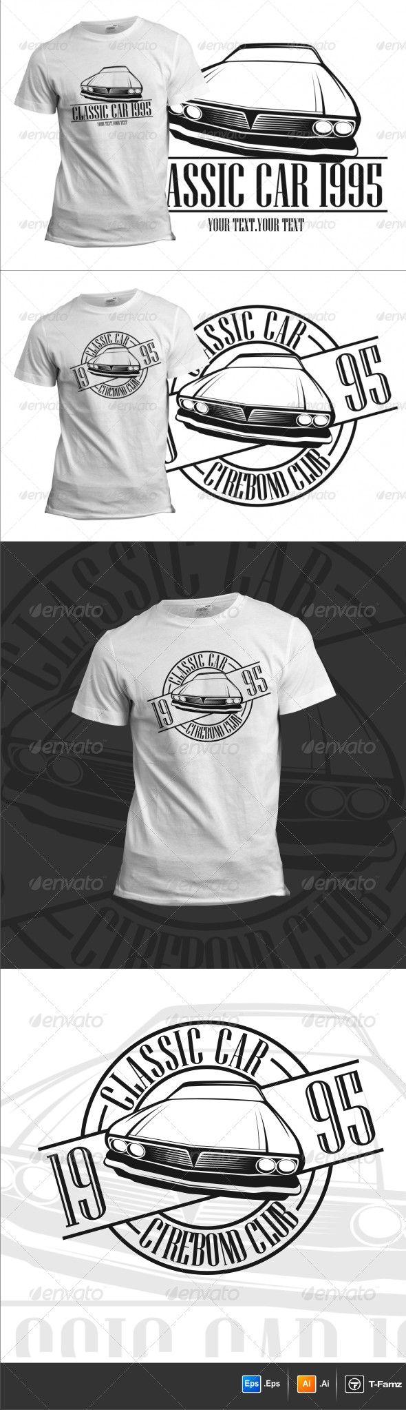 Classic Car TShirts Custom tshirt design, Shirts, T shirt