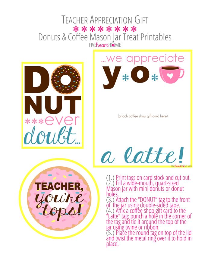 Teacher Appreciation * Donuts \ Coffee Mason Jar Gift Idea * Free - free printable holiday gift certificates