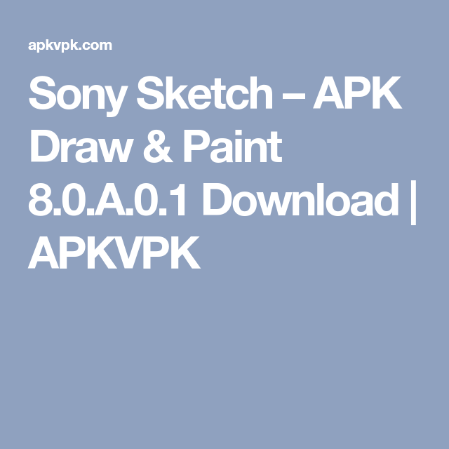 Sony Sketch Apk Download Draw Paint 8 0 A 0 1 With Images