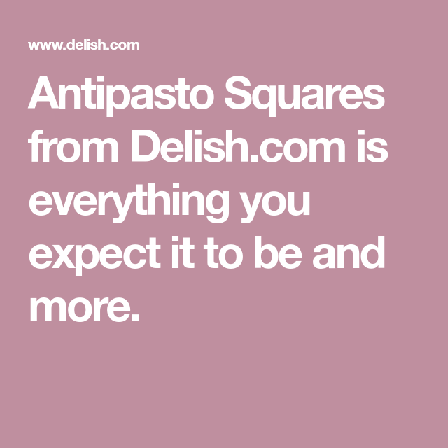 Antipasto Squares Are Unbelievably Addicting