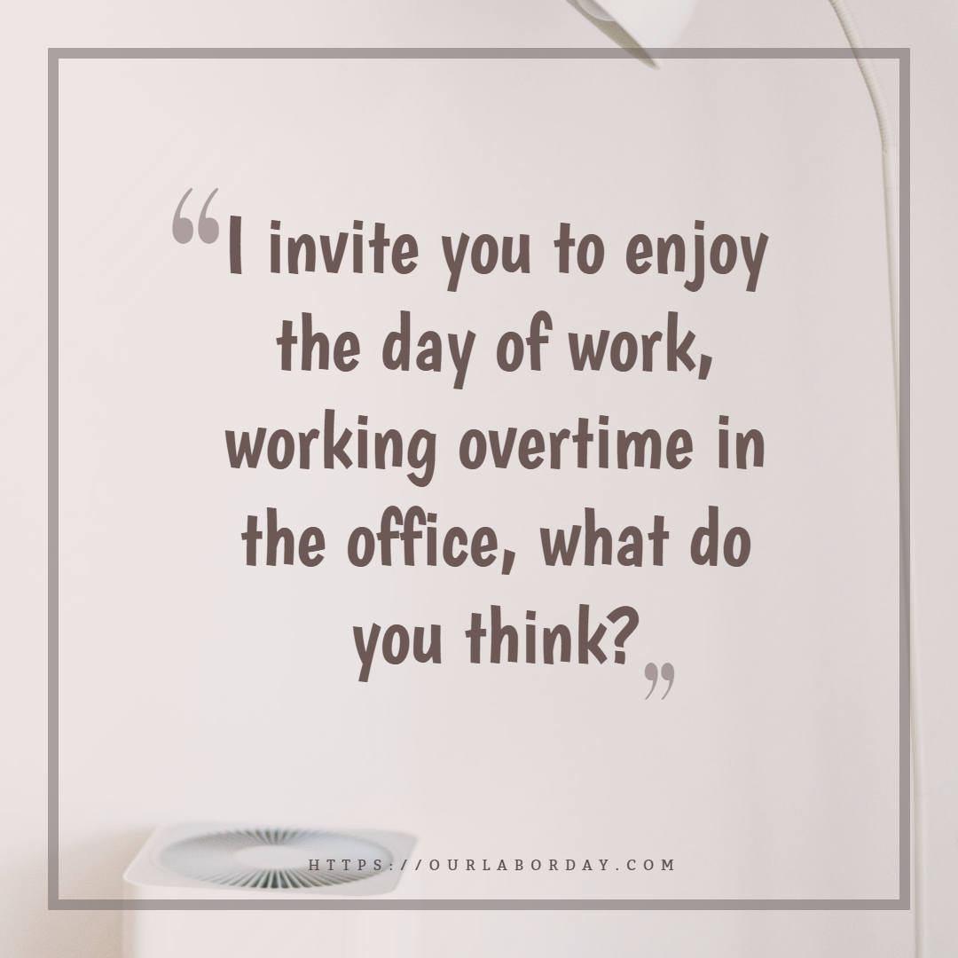 Labor Day Quotes Happylaborday Labordayquotes Happylabordayimages Maydayquote Labor Day Quotes Quote Of The Day Quotes