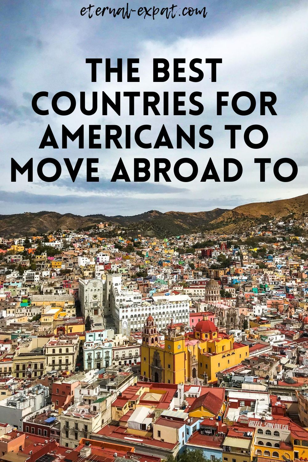 The Best Countries for Americans to Move | Eternal